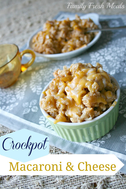 Crockpot Macaroni and Cheese - Family Fresh Meals