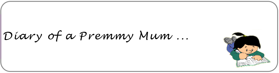 Diary of a premmy Mum