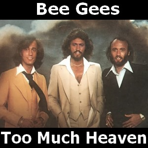 Too Much Heaven - Wikipedia