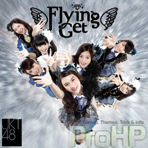 JKT 48 - Flying Get
