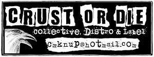 Crust or die colectivo, distro, y editora