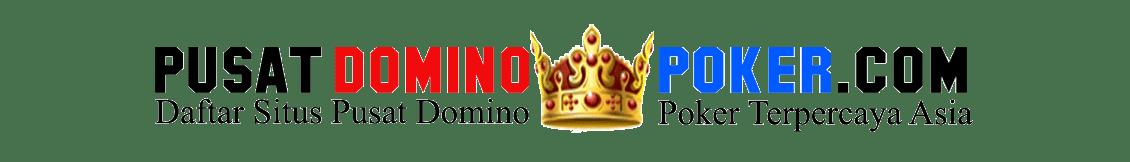 Kumpulan Daftar Situs Domino Poker Terpercaya Indonesia 2019 | Pusat Domino Poker
