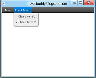 JavaFX 2.0: Ckeck Menu