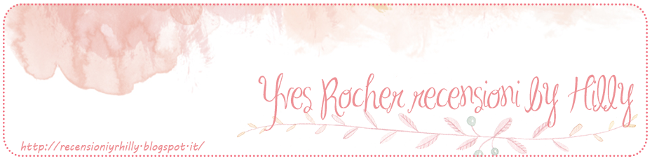 Recensioni Yves Rocher Hilly