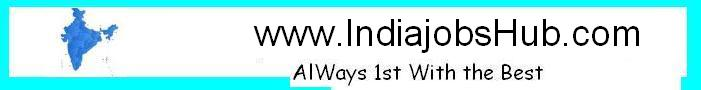 Indiajobshub.com ,Recruitment 2013, Sarkari Naukri, Government jobs 2013,Answer key ,AdmitCard