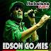 Edson Gomes - Ao Vivo em São Felix - Bahia Julho 2015