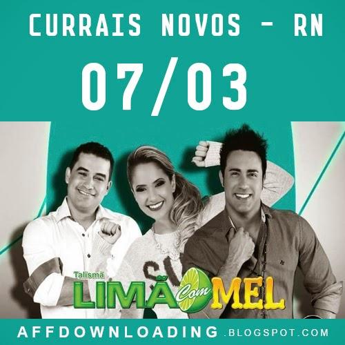 Limão com Mel – Currais Novos – RN – 07.03.2015 (Du Rei Casa Show)