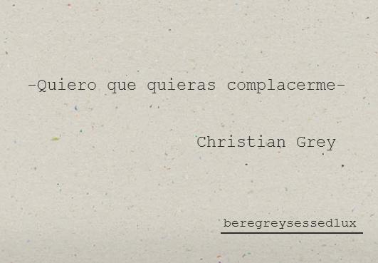 Frases de 50 sobras de grey-mensajes de christian grey-encantadores-sexys