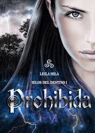 http://abanicodelibros.blogspot.com.es/2015/03/resena-de-prohibida-de-leila-mila.html