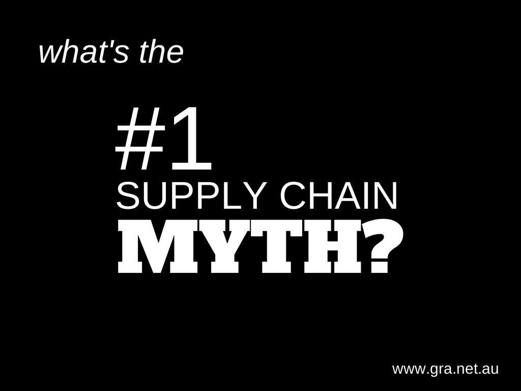 #1 Myth is Supply Chain Management