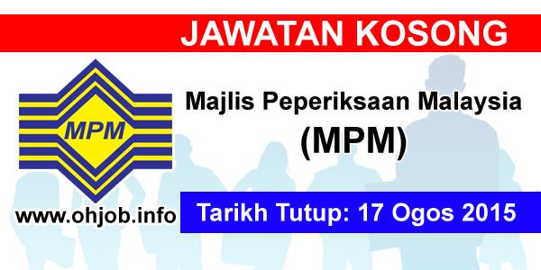 Jawatan Kerja Kosong Majlis Peperiksaan Malaysia (MPM) logo www.ohjob.info ogos 2015