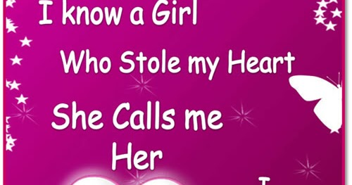 i know a girl who stole my heart
