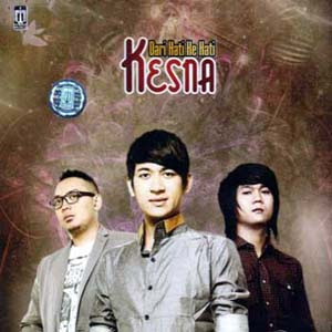 Download lagu mp3 Kesna – Dari Hati Ke Hati (Full Album 2011)