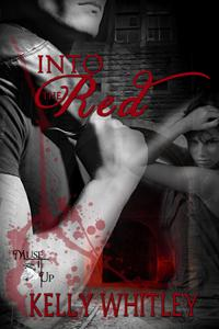 Into The Red by Kelly Whitley