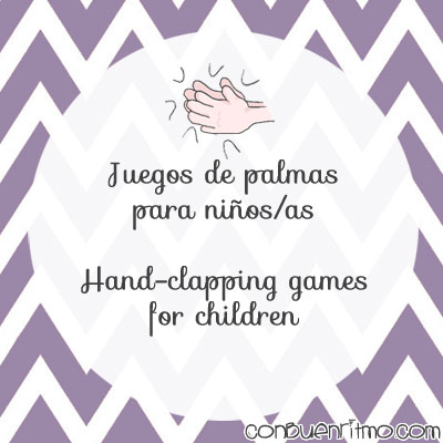 Hand-clapping games for children // Juegos de palmas para niños y niñas