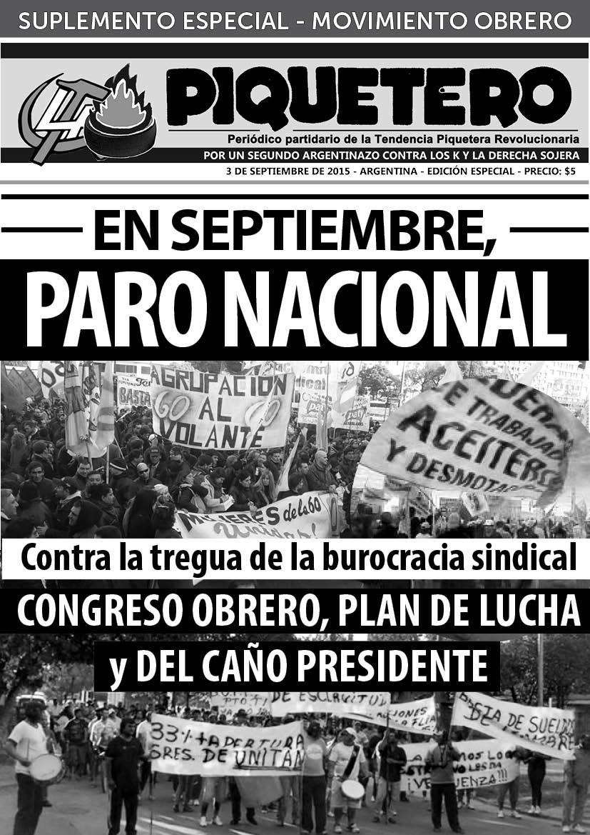 """[MOVIMIENTO OBRERO] """"EN SEPTIEMBRE, PARO NACIONAL"""" - EL PIQUETERO - SUPLEMENTO ESPECIAL"""