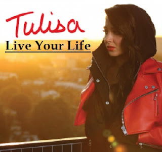 Tulisa - Live Your Life Lyrics 2012