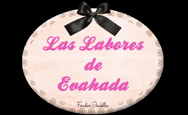 LAS LABORES DE            EVAHADA