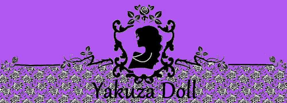 ♫ YAKUZA DOLL ♫
