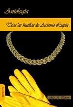 """Tras las huellas de Arsenio Lupin"""