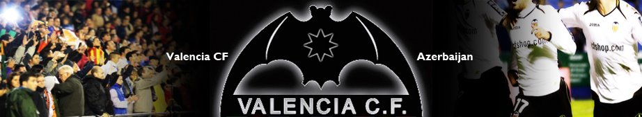 Valencia CF - Azerbaijan