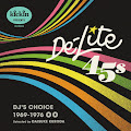 V.A. / kickin presents De-Lite 45s: DJ's Choice 1969-1976