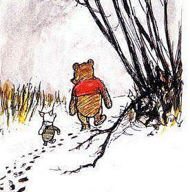 "What day is it?"" asked Pooh.        ""It's today,"" squeaked Piglet. ""My favorite day,"" said Pooh."