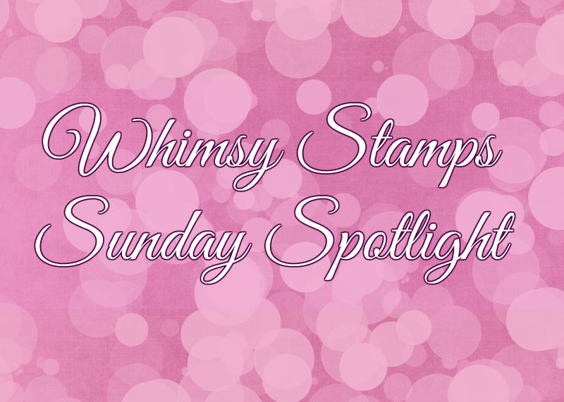 Whimsy Stamps spotlight