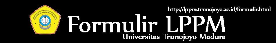 Formulir Resmi LPPM Universitas Trunojoyo Madura