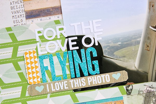 For The Love of Flying Layout by Juliana Michaels details