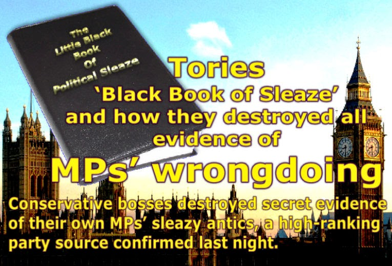 Tories 'black book of sleaze' and how they destroyed all evidence of MPs' wrongdoing