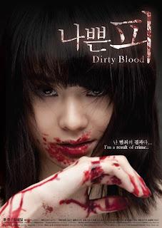 Huyết Nhục 2012 - Dirty Blood 2012