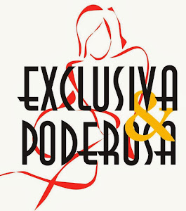 Exclusiva&Poderosa