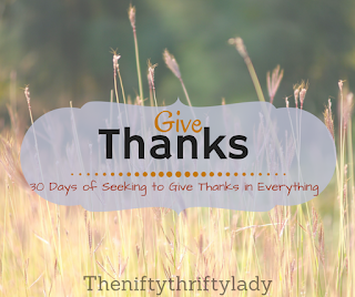 30 Day of Seeking to Give Thanks in Everything