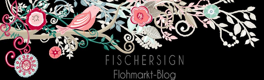 Fischersign Flohmarkt-Blog