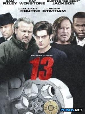 Đấu Thủ Số 13 - 13 Thirteen