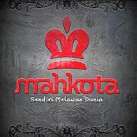 Mahkota - Sendiri Melawan Dunia (Full Album 2011)