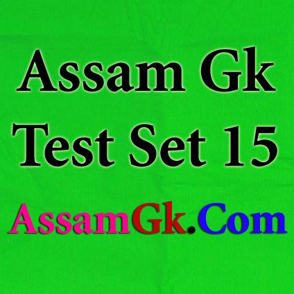 Assam Gk-Test Set 15