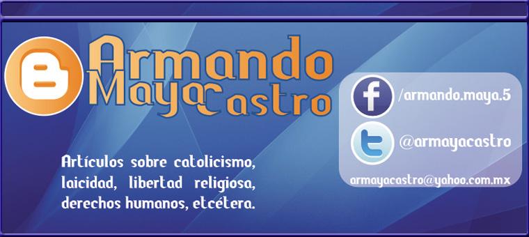Blog de Armando Maya Castro