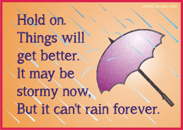 things will get better in stormy weather