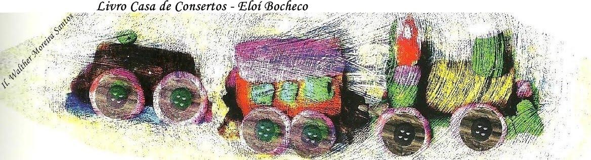 Livro Casa de Consertos - Eloí Bocheco