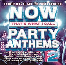 Download – Now Thats What I Call Party Anthems 2