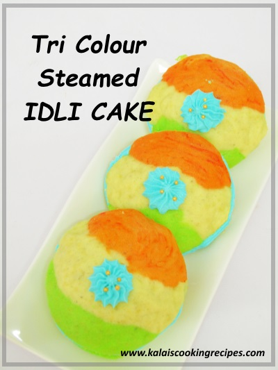 Tri Colour Steamed Idli Cake