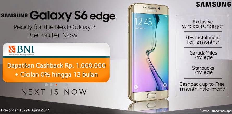 Samsung Galaxy S6 Edge Pre Order Cashback Rp 1 Juta