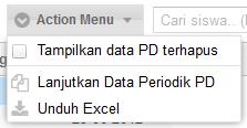 untuk apa action menu penjelasan action menu dalam tab peserta didik dapodikdas 2014. fungsi action menu dapodik.