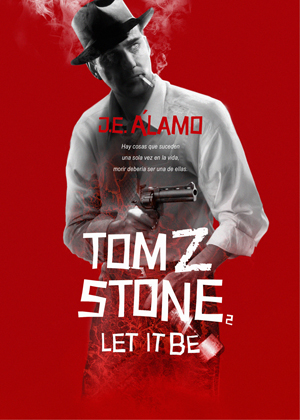 Tom Z Stone: Let it be