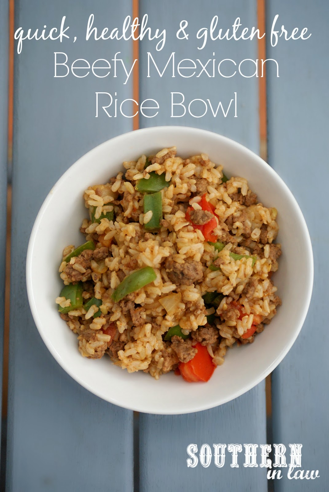 Healthy Mexican Beef Rice Bowl Recipe - gluten free, clean eating friendly, low fat