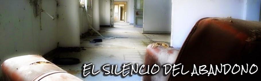 El Silencio del Abandono