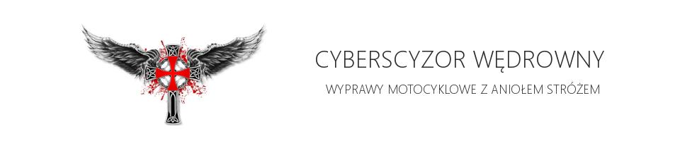 CyberScyzor Wędrowny - wyprawy motocyklowe z Aniołem Stróżem
