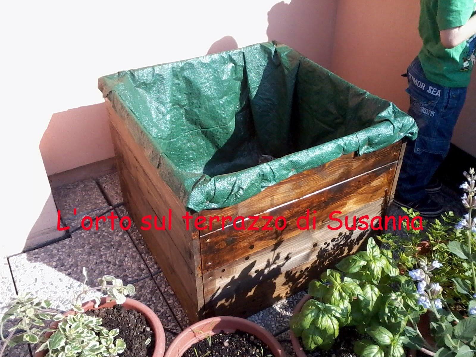 L\'orto sul terrazzo di Susanna: Come fare i vasi